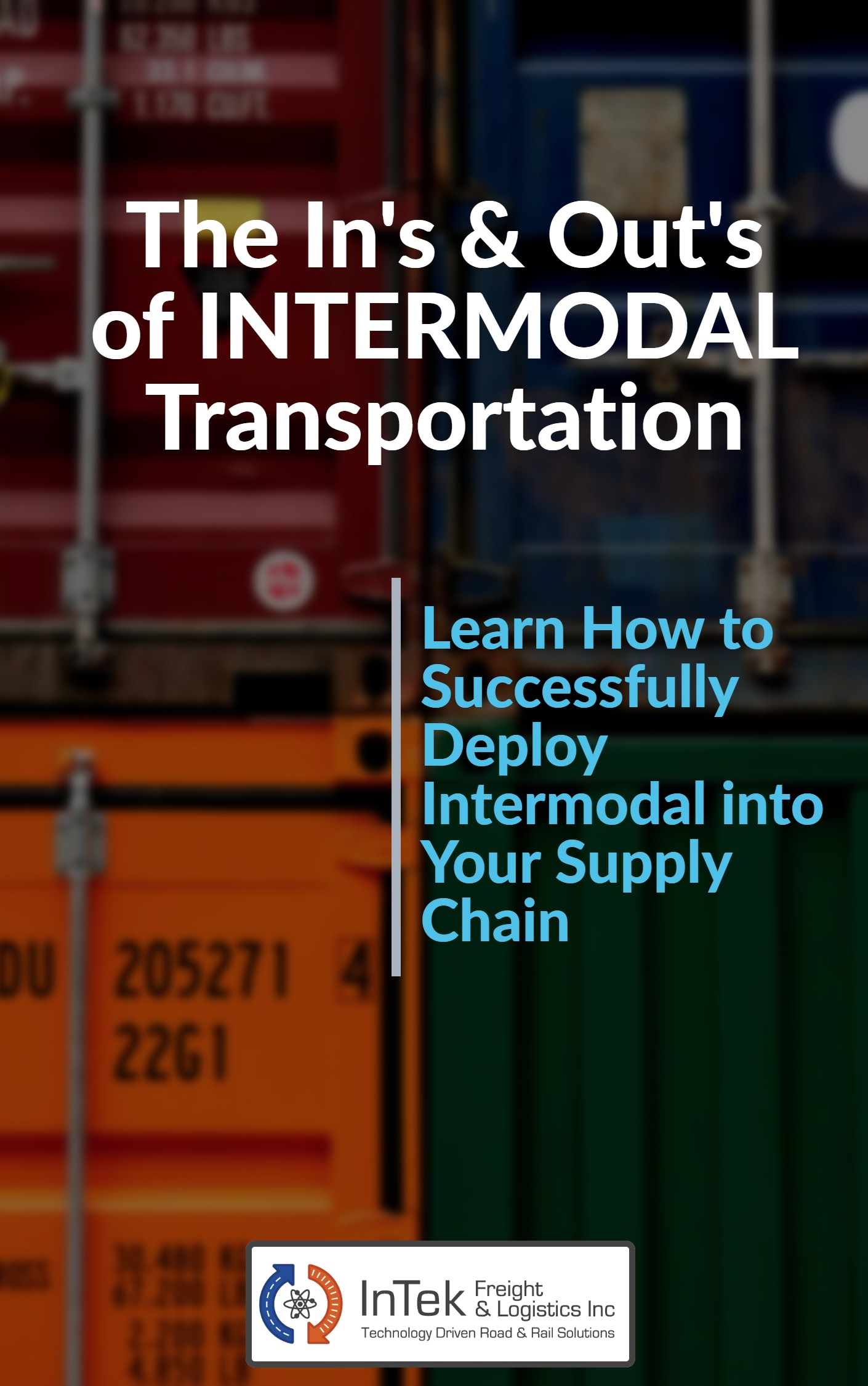 The Ins & Outs of Intermodal Transportation.