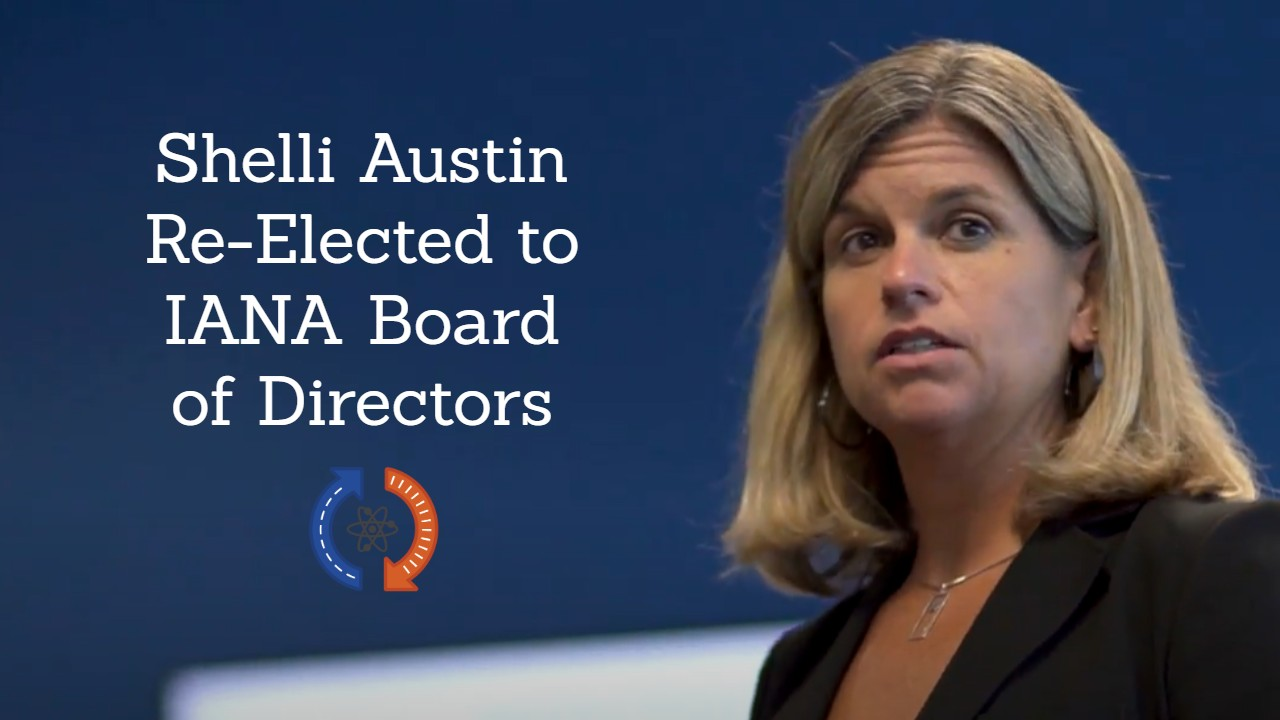 Shelli Austin Re-Elected to IANA Board of Directors & Vice Chairman